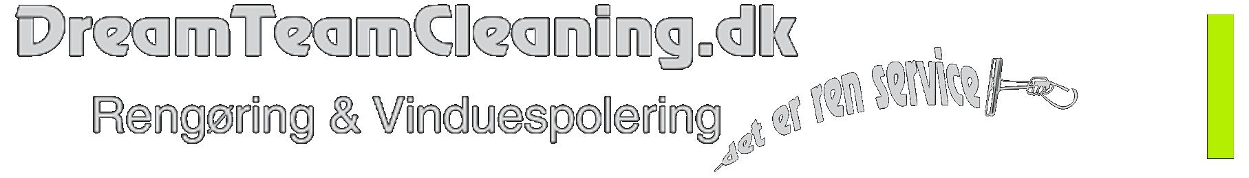 Dreamteam Cleaning |Rengøring Roskilde | Rengøring Ringsted | Vinduespudser Præstø | Rengøring Præstø |Tømining og rengøring af dødsboer | |Vinduespudser Rønnede | Rengøring Rønnede |Vinduespudser Faxe | Rengøring Faxe |  Vinduespudser Næstved | Rengøring  Næstved | |Vinduespudser Lundby| Rengøring  Lundby  |Vinduespudser Vordingborg | Rengøring Vordingborg   | tøming af dødsboer | rengøring af dødsboer